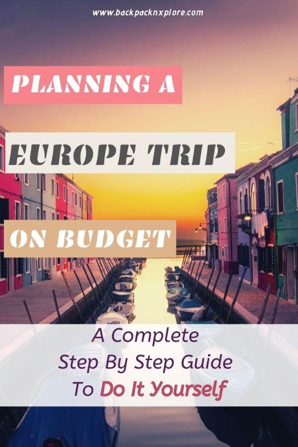 How to plan Europe trip in Budget. What's the best time to visit Europe? How to create a 15-day Europe trip itinerary? How to book cheap flights to Europe from India. How to find cheap accommodation in Europe? Hotel versus airbnb versus hostel -what's the best for you? What to pack and what not to? How to save money while traveling in Europe? Get all your questions answered in this one single DIY guide to planning an europe trip itinerary. #europetrip #planyourtrip #diyeurope