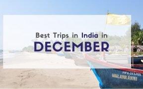Best Trips in December in India