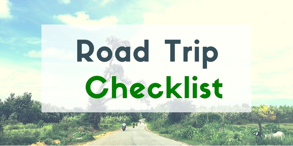 Road Trip Packing List- The Only one you need - Backpack & Explore
